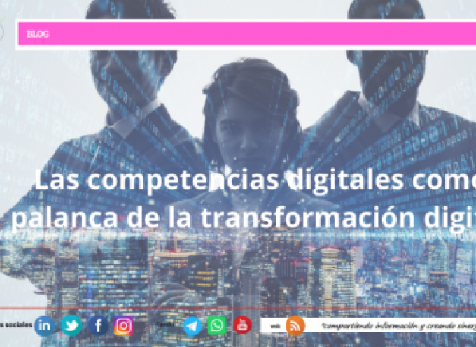 Las competencias digitales como palanca de la transformación digital