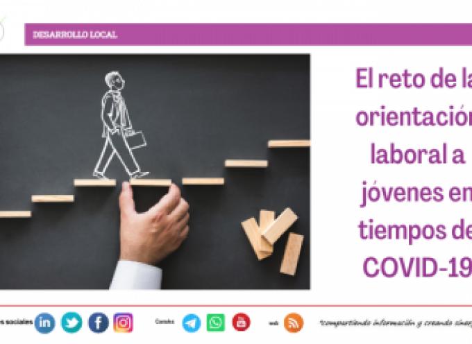 El reto de la orientación laboral a jóvenes en tiempos de COVID-19