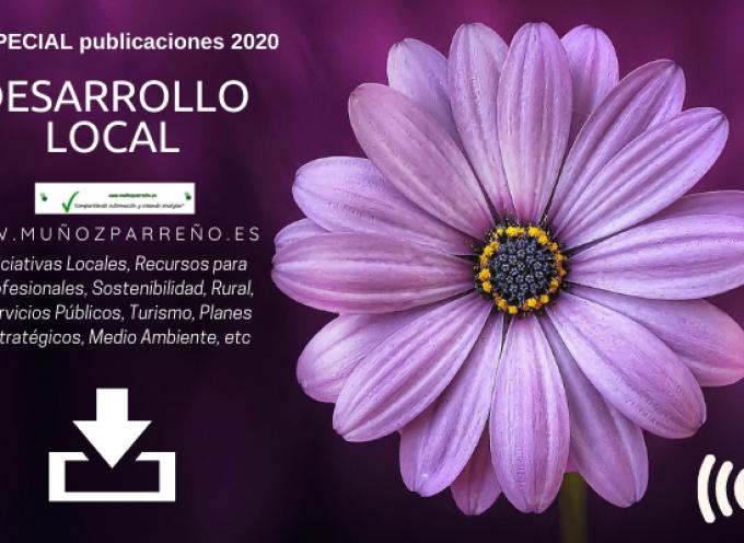Especial Desarrollo Local 2020 (Rural, Turismo, MedioAmbiente, Iniciativas Sociales, etc)
