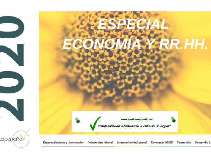 Especial Economía y RR.HH 2020 (mercado de trabajo, iniciativas, empleabilidad, debate, etc)