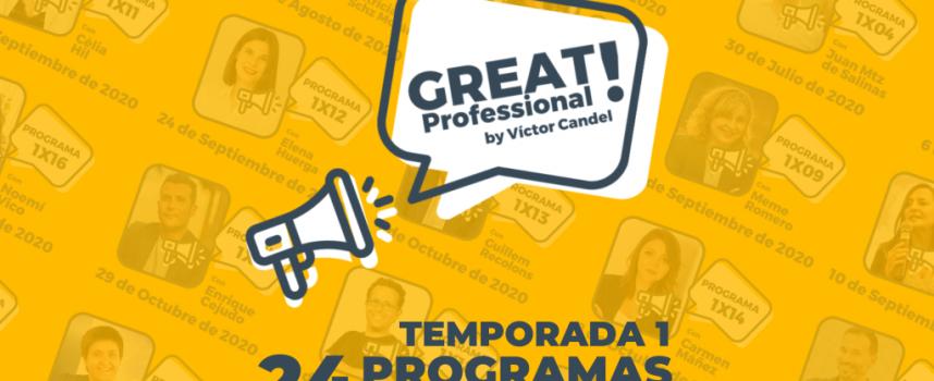 Great Professional  por Víctor Candel | Si quieres mejorar tu Desarrollo Profesional este es tu programa. En YouTube, Spotify o iTunes.