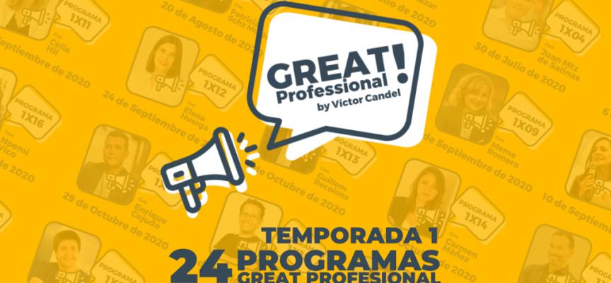 Great Professional  por Víctor Candel   Si quieres mejorar tu Desarrollo Profesional este es tu programa. En YouTube, Spotify o iTunes.