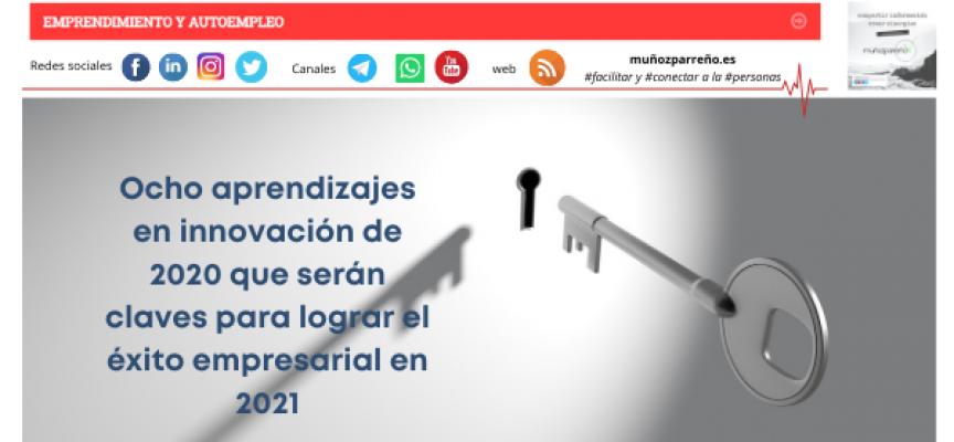 Ocho aprendizajes en innovación de 2020 que serán claves para lograr el éxito empresarial en 2021