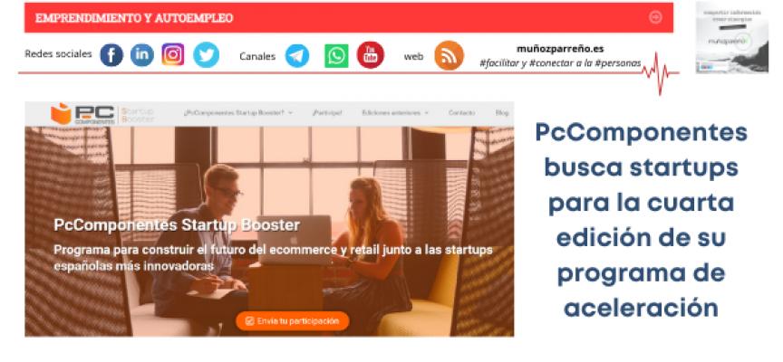 PcComponentes busca startups para la cuarta edición de su programa de aceleración