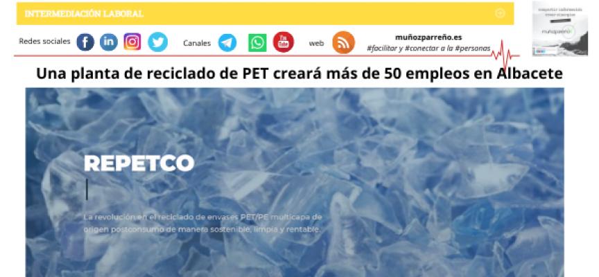 Una planta de reciclado de PET creará más de 50 empleos en Albacete
