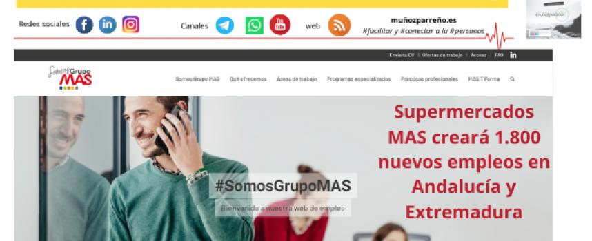 Supermercados MAS creará 1.800 nuevos empleos en Andalucía y Extremadura