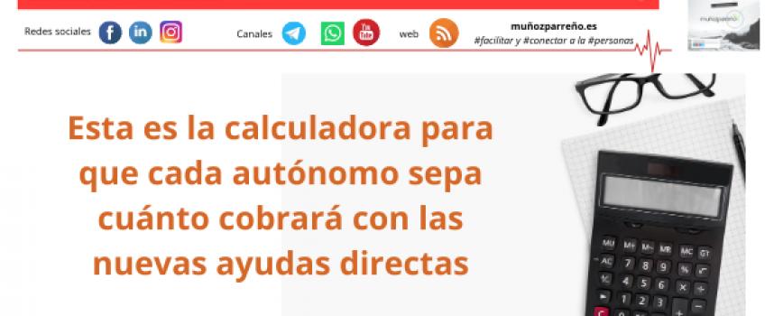 Esta es la calculadora para que cada autónomo sepa cuánto cobrará con las nuevas ayudas directas