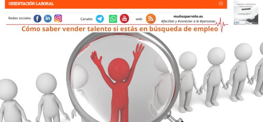 Cómo saber vender talento si estás en búsqueda de empleo