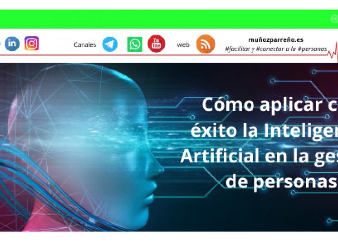 Cómo aplicar con éxito la Inteligencia Artificial en la gestión de personas
