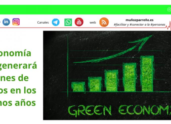 La economía verde generará millones de empleos en los próximos años