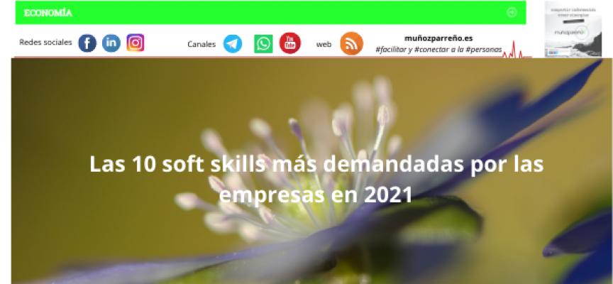 Las 10 soft skills más demandadas por las empresas en 2021