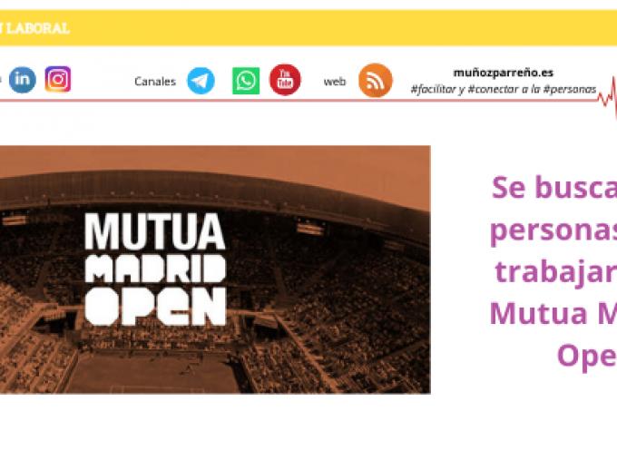Se buscan 500 personas para trabajar en el Mutua Madrid Open