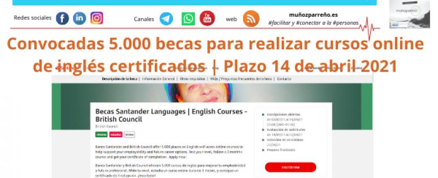 Convocadas 5.000 becas para realizar cursos online de inglés certificados | Plazo 14 de abril 2021