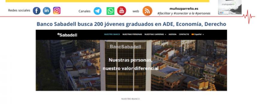 Banco Sabadell busca 200 jóvenes graduados en ADE, Economía, Derecho