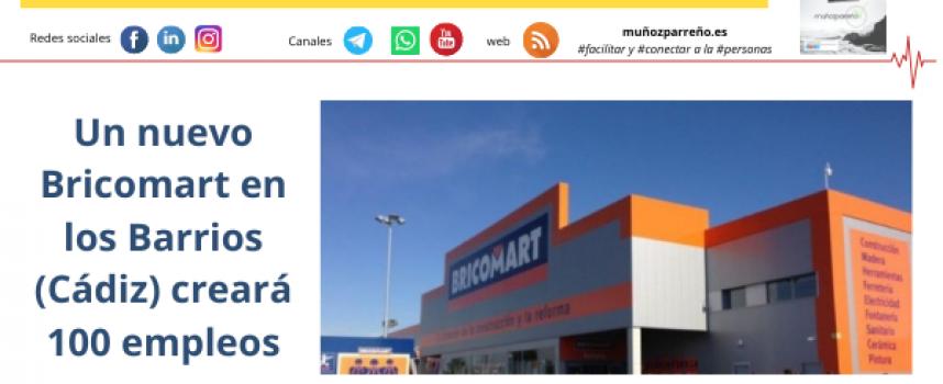 Un nuevo Bricomart en los Barrios (Cádiz) creará 100 empleos