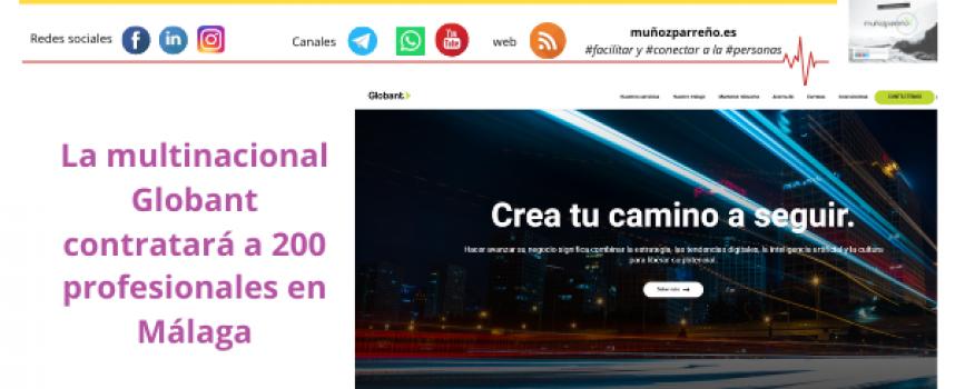 La multinacional Globant contratará a 200 profesionales en Málaga