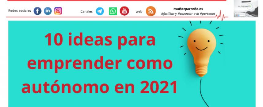 10 ideas para emprender como autónomo en 2021