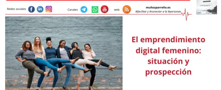 El emprendimiento digital femenino: situación y prospección