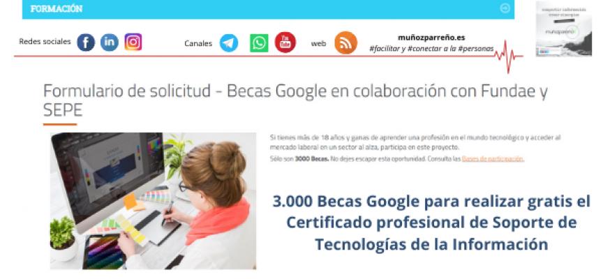 3.000 Becas Google para realizar gratis el Certificado profesional de Soporte de Tecnologías de la Información