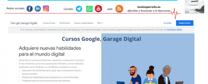 Cursos Google, Garage Digital