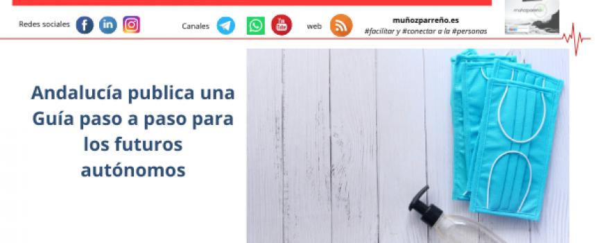 Andalucía publica una Guía paso a paso para los futuros autónomos