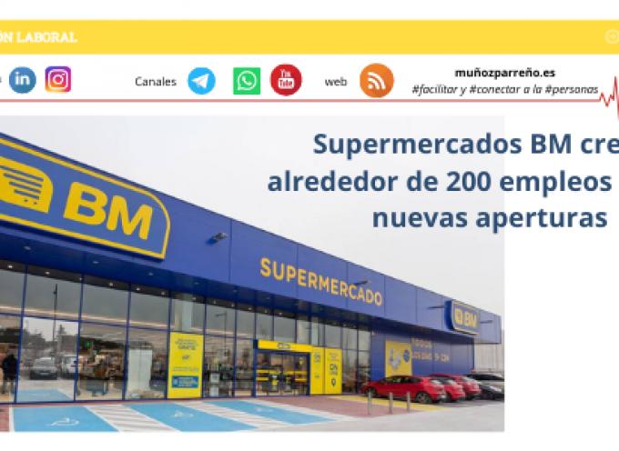 Supermercados BM creará alrededor de 200 empleos con las nuevas aperturas