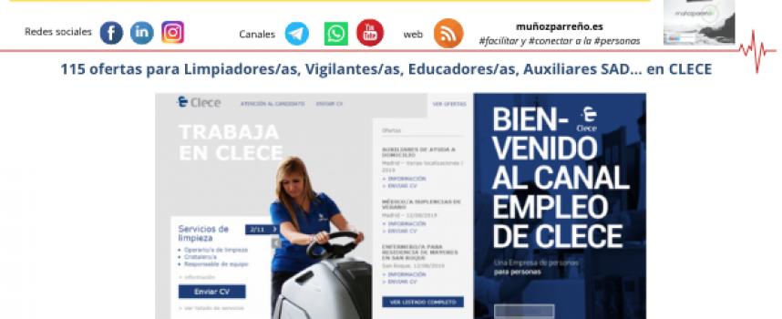 115 ofertas para Limpiadores/as, Vigilantes/as, Educadores/as, Auxiliares SAD… en CLECE