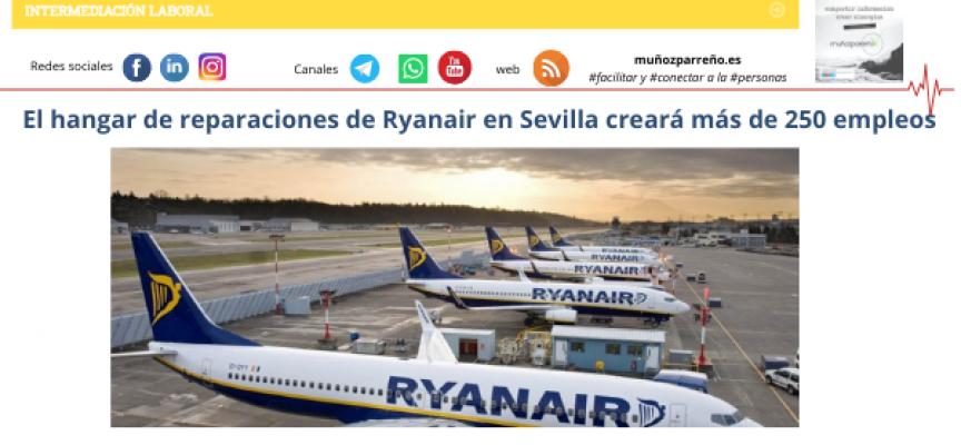 El hangar de reparaciones de Ryanair en Sevilla creará más de 250 empleos