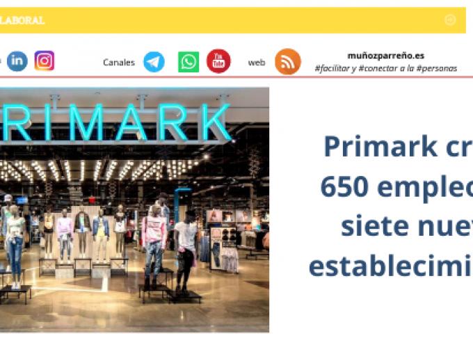 Primark creará 650 empleos en siete nuevos establecimientos