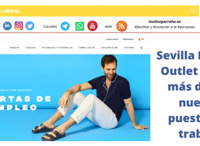 Sevilla Fashion Outlet creará más de 150 nuevos puestos de trabajo