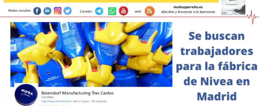 Se buscan trabajadores para la fábrica de Nivea en Madrid