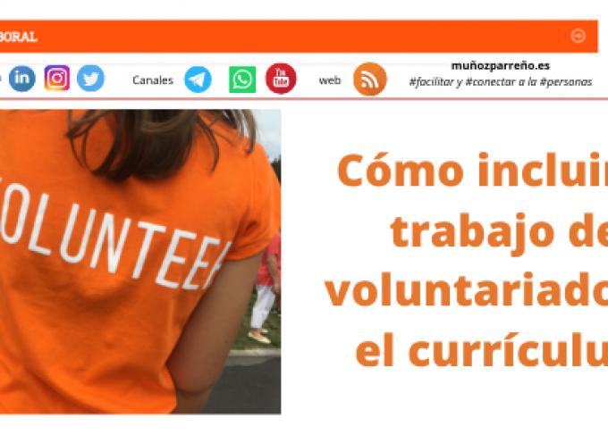 Cómo incluir el trabajo de voluntariado en el currículum