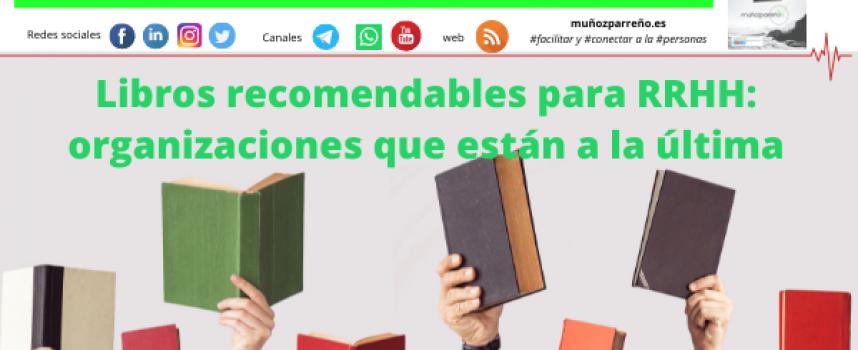 Libros recomendables para RRHH: organizaciones que están a la última