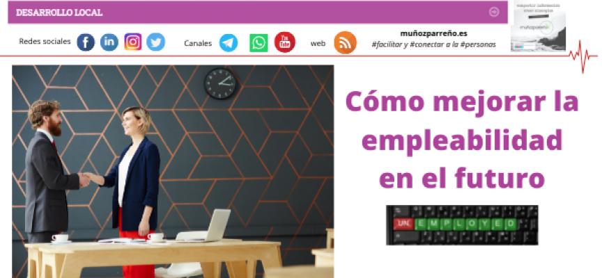 Cómo mejorar la empleabilidad en el futuro