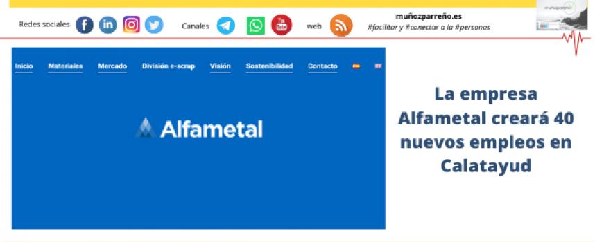La empresa Alfametal creará 40 nuevos empleos en Calatayud