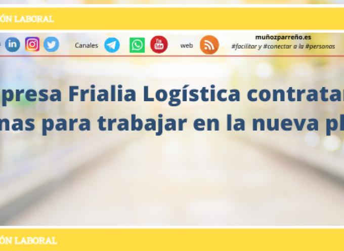 La empresa Frialia Logística contratará 40 personas para trabajar en la nueva planta