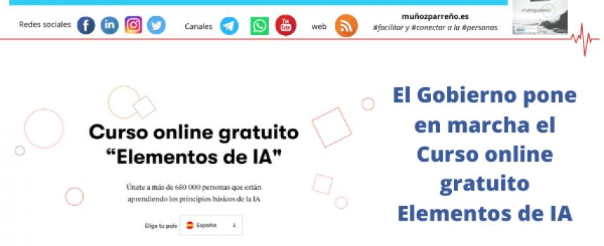 El Gobierno pone en marcha el Curso online gratuito Elementos de IA