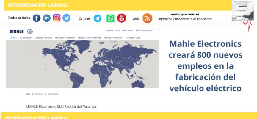 Mahle Electronics creará 800 nuevos empleos en la fabricación del vehículo eléctrico
