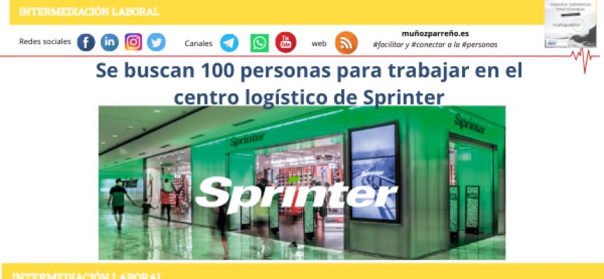 Se buscan 100 personas para trabajar en el centro logístico de Sprinter en Alicante