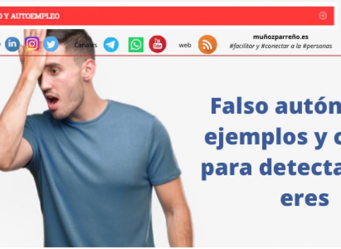 Falso autónomo: ejemplos y claves para detectar si lo eres