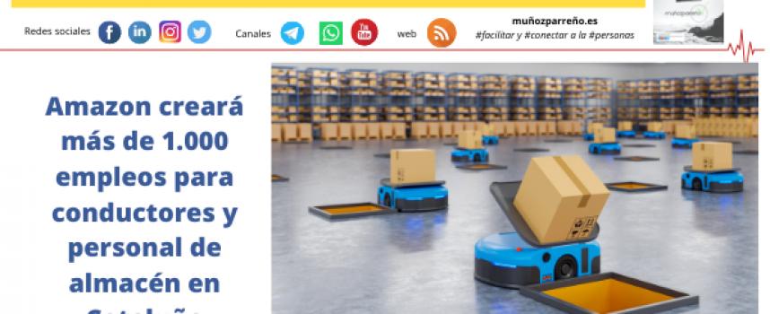 Amazon creará más de 1.000 empleos para conductores y personal de almacén en Cataluña