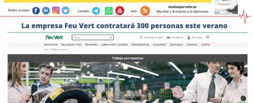 La empresa Feu Vert contratará 300 personas este verano