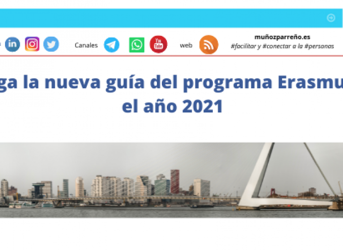Descarga la nueva guía del programa Erasmus+ para el año 2021