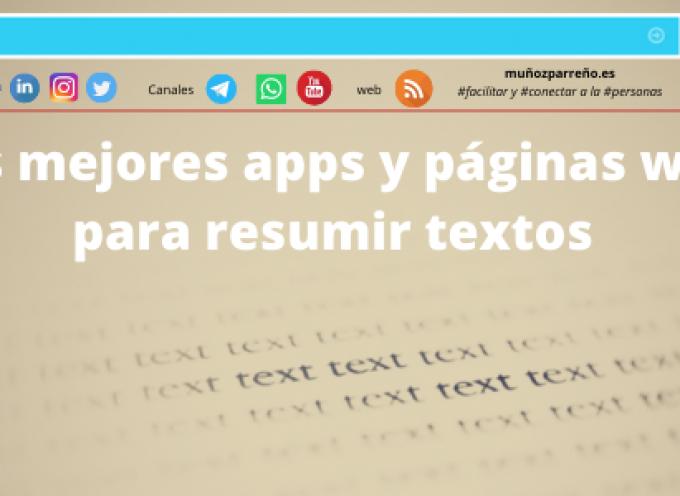 Las mejores apps y páginas web para resumir textos